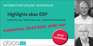 Interaktiver Online-Workshop abas ERP Mai 2021 1
